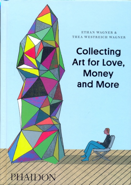41222-MONEY-AND-MORE-COLLECTING-ART-FOR-LOVE-9780714849775