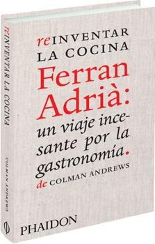 41546-REINVENTAR-LA-COCINA-FERRAN-ADRIA-9780714861234