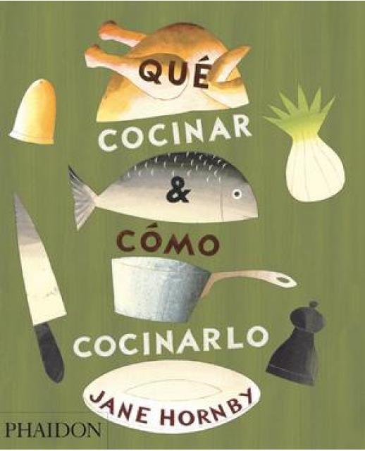 39840-QUE-COCINAR-Y-COMO-COCINARLO-9780714870960