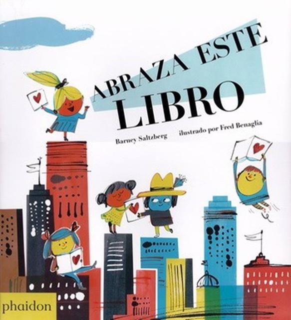 80814-ABRAZA-ESTE-LIBROED-ESPANOL-9780714873022