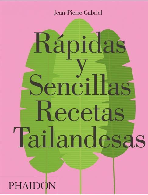 80780-RAPIDAS-Y-SENCILLAS-RECETAS-TAILANDESASED-ESPANOL-9780714873602
