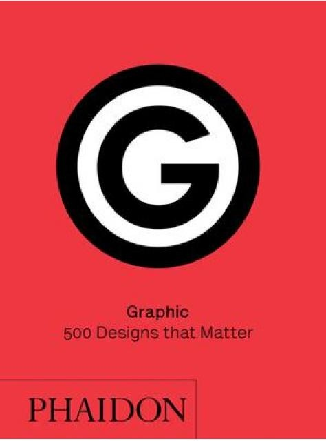 80789-GRAPHIC-500-DESIGNS-THAT-MATTER-9780714873848