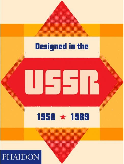 83439-DESIGNED-IN-THE-USSR-19501989-9780714875576
