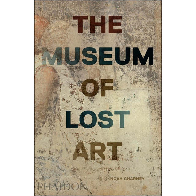 83430-THE-MUSEUM-OF-LOST-ART-9780714875842