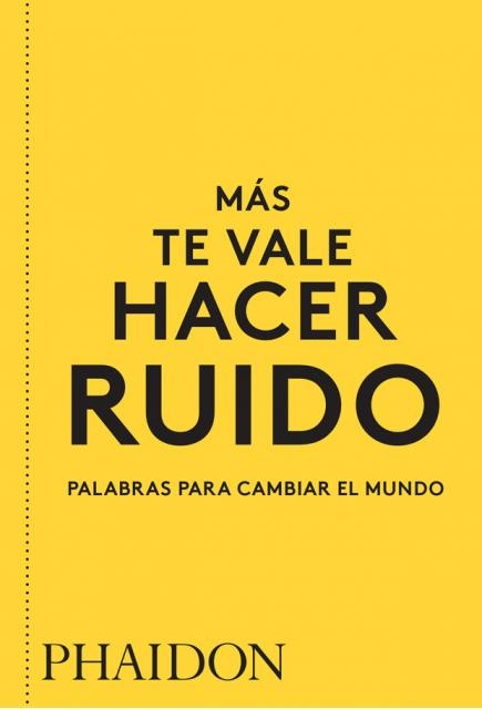 83427-ESP-MAS-TE-VALE-HACER-RUIDO-PALABRAS-PARA-CA-9780714877143