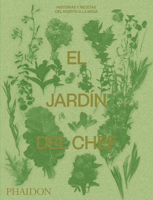 88300-EL-JARDIN-DEL-CHEF-ED-ESPANOL-9780714878935