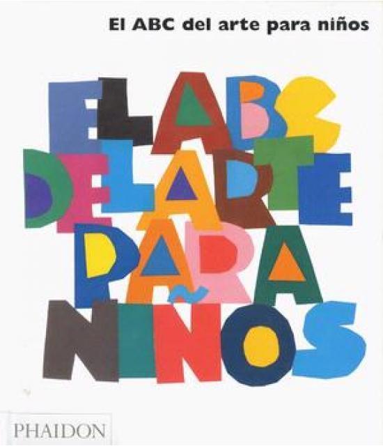80796-EL-ABC-DEL-ARTE-PARA-NINOSED-ESPANOL-BLANCO-9780714898636
