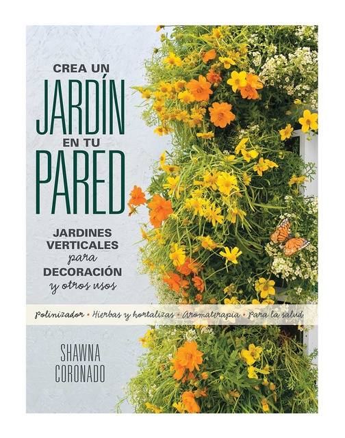 83128-CREA-UN-JARDIN-EN-TU-PARED-JARDINES-VERTICALES-PARA-DECORACION-Y-OTROS-USO-9780857628121