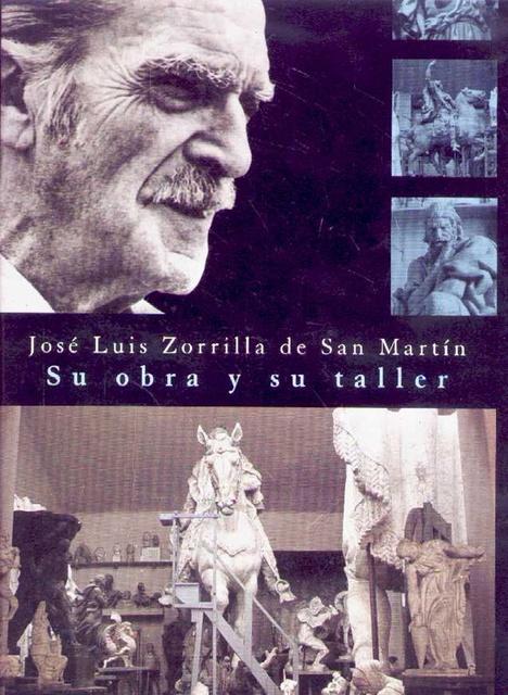 36147-JOSE-LUIS-ZORRILLA-DE-SAN-MARTIN-SU-OBRA-Y-SU-TALLER-9781234003777