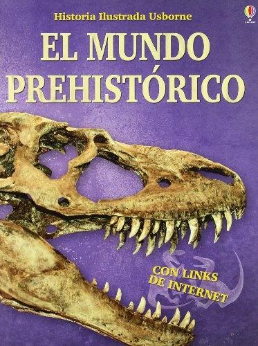 43950-EL-MUNDO-PREHISTORICO-9781409501763