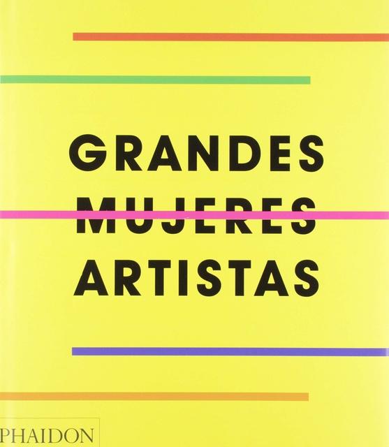 90508-GRANDES-MUJERES-ARTISTAS-ED-ESPANOL-9781838660048