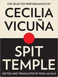 71512-SPIT-TEMPLE-SELECTED-PERFORMANCES-OF-CECILIA-VICUNA-9781937027032