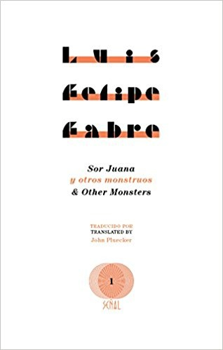 72735-SOR-JUANA-AND-OTHER-MONSTERS-9781937027766