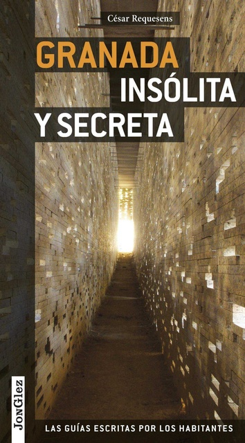 33768-GRANADA-INSOLITA-Y-SECRETA-9782361950330
