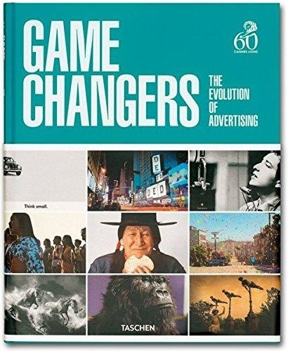 33621-GAME-CHANGERS-THE-EVOLUTION-OF-ADVERTISING-9783836545242
