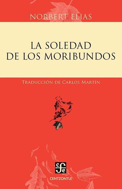 32925-LA-SOLEDAD-DE-LOS-MORIBUNDOS-9786071601179