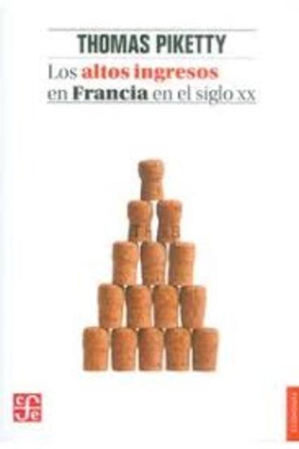 36605-LOS-ALTOS-INGRESOS-EN-FRANCIA-EN-EL-SIGLO-XX-9786071652768