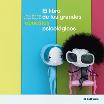 42225-EL-LIBRO-DE-LOS-GRANDES-OPUESTOS-PSICOLOGICOS-9786074006469