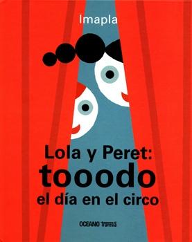 43659-LOLA-Y-PERETTOOODO-EL-DIA-EN-EL-CIRCO-9786077353898