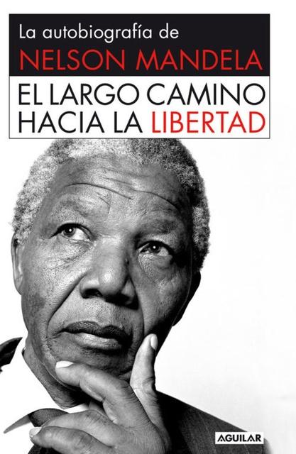 55493-EL-LARGO-CAMINO-HACIA-LA-LIBERTAD-9788403013858