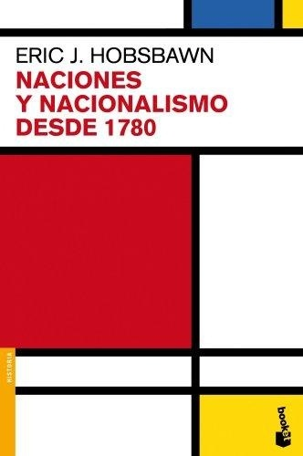 47431-NACIONES-Y-NACIONALISMO-DESDE-1780-9788408063988