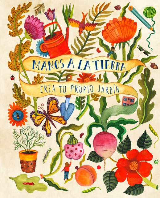 94388-MANOS-A-LA-TIERRA-CREA-TU-PROPIO-JARDIN-9788412079005