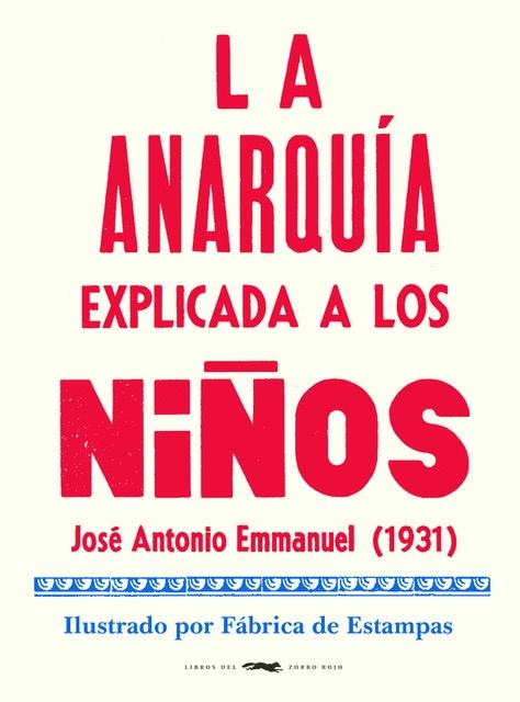 98891-LA-ANARQUIA-EXPLICADA-A-LOS-NINOS-9788412079050