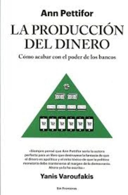 43075-LA-PRODUCCION-DEL-DINERO-9788415070788