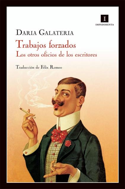 78046-TRABAJOS-FORZADOS-LOS-OTROS-OFICIOS-DE-LOS-ESCRITORES-9788415130178