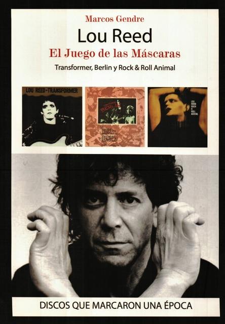 34551-LOU-REED-EL-JUEGO-DE-LAS-MASCARAS-9788415191889