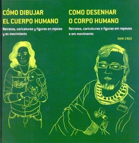 30658-COMO-DIBUJAR-EL-CUERPO-HUMANO-RETRATOS-Y-CARICATURAS-9788415227151