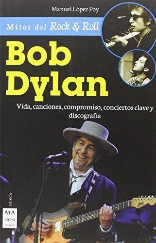 34110-BOB-DYLAN-MITOS-DEL-ROCK-9788415256861