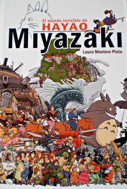 43379-EL-MUNDO-INVISIBLE-DE-HAYAO-MIYAZAKI-9788415296607
