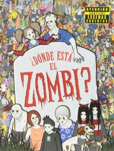54596-DONDE-ESTA-EL-ZOMBIE-9788415579588