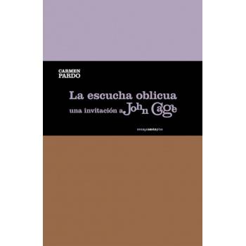 88895-UNA-INVITACION-A-JOHN-CAGE-ESCUCHA-OBLICUA-9788415601661
