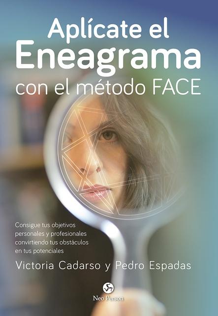 90038-APLICATE-EL-ENEAGRAMA-CON-EL-METODO-FACE-9788415887461