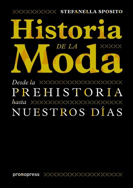 60249-HISTORIA-DE-LA-MODA-9788415967330