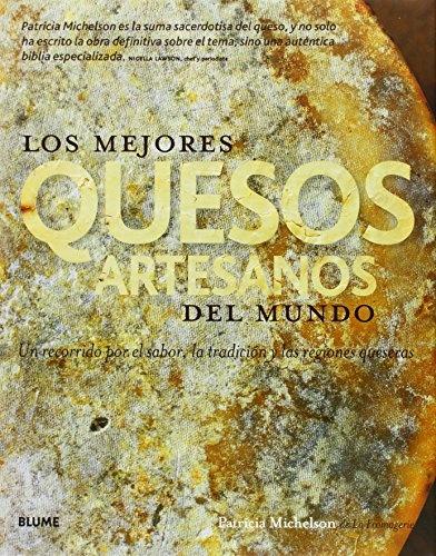 82528-LOS-MEJORES-QUESOS-ARTESANOS-DEL-MUNDO-9788416138104