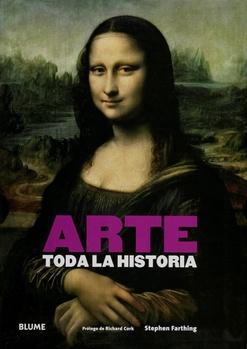 31798-ARTE-TODA-LA-HISTORIA-9788416138616