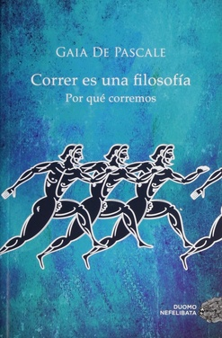 39922-CORRER-ES-UNA-FILOSOFIA-9788416261376