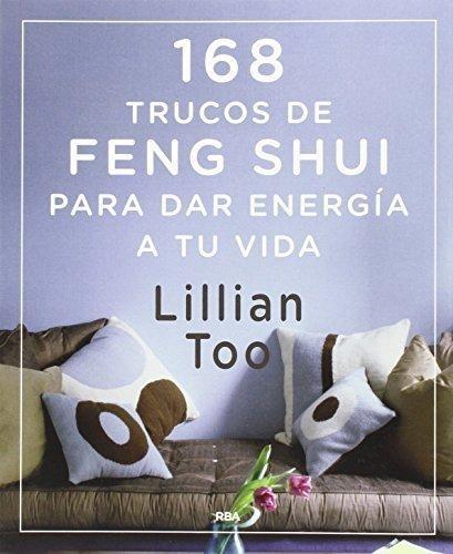 65493-168-TRUCOS-DE-FENG-SHUI-PARA-DAR-ENERGIA-A-TU-VIDA-9788416267026