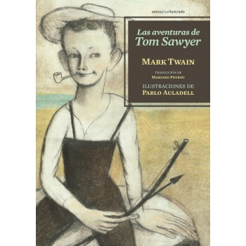 88907-LAS-AVENTURAS-DE-TOM-SAWYER-9788416358175