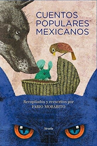 33284-CUENTOS-POPULARES-MEXICANOS-9788416396771