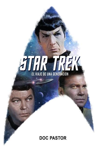 41279-STAR-TREK-EL-VIAJE-DE-UNA-GENERACION-9788416436798