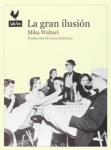 88091-LA-GRAN-ILUSION-9788416529216