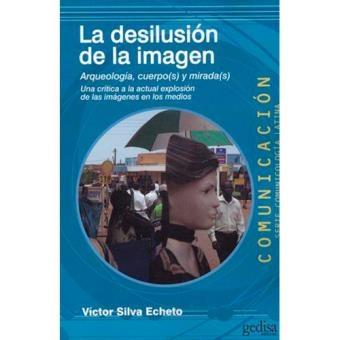 41136-LA-DESILUCION-DE-LA-IMAGEN-9788416572847