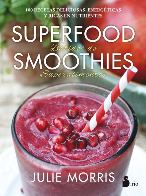 45857-SUPERFOOD-BATIDOS-DE-SMOOTHIES-SUPERALIMENTOS-9788416579341