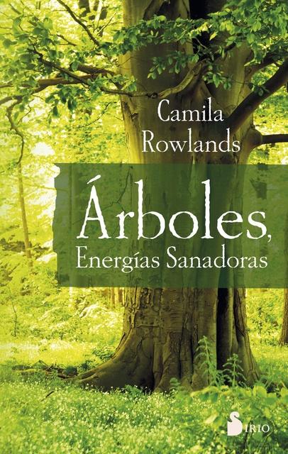 44574-ARBOLES-ENERGIAS-SANADORAS-9788416579969