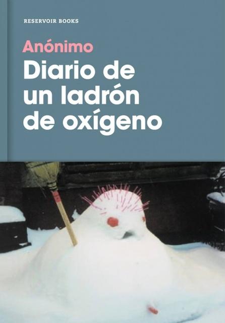 52682-DIARIO-DE-UN-LADRON-DE-OXIGENO-9788416709878