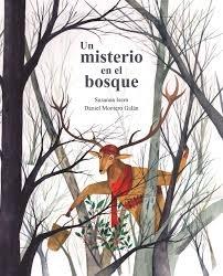 95011-UN-MISTERIO-EN-EL-BOSQUE-9788416733910